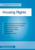 Housing Rights A Straightforward Guide by Roger Sproston
