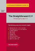 The Straightforward C.v. Producing the Ideal C.V. by Pauline Rogers