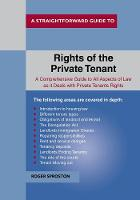 The Rights Of The Private Tenant by Roger Sproston