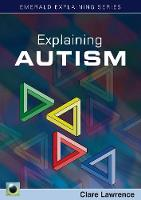 Explaining Autism by Clare Lawrence