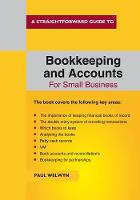 Bookkeeping And Accounts For Small Business by Paul Welwyn