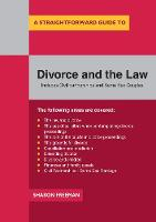 A Straightforward Guide To Divorce And The Law by Sharon Freeman