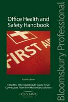 Office Health and Safety Handbook by Mike Appleby, Louise Smail, Paul Maxwell, Sid Toama