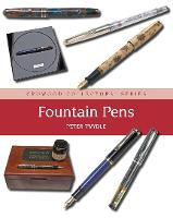 Fountain Pens by Peter Twydle