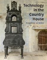 Technology in the Country House by Marilyn Palmer