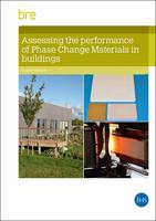 Assessing the Performance of Phase Change Materials in Buildings by Corrine Williams