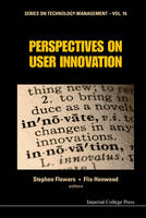 Perspectives On User Innovation by Stephen Flowers