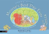 Mouse's Best Day Ever Children's Reflexology to Soothe Sore Teeth and Tums by Susan Quayle