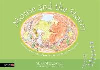 Mouse and the Storm Children's reflexology to reduce anxiety and help soothe the senses by Susan Quayle