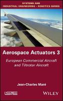 Aerospace Actuators by Jean-Charles Mare