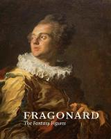 Fragonard The Fantasy Figures by Yuriko Jackall