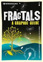 Introducing Fractals A Graphic Guide by Nigel Lesmoir-Gordon, Will Rood