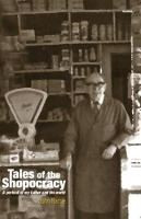 Tales of the Shopocracy by John Barnie