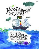 Mor-Ladron yr Ardd by Ruth Morgan