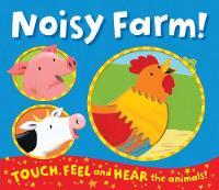 Noisy Farm! by Emily Bolam