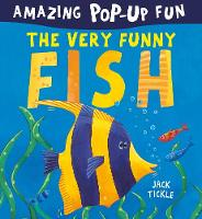 The Very Funny Fish by Jack Tickle