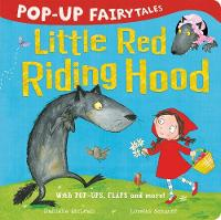 Pop-Up Fairytales: Little Red Riding Hood by Danielle McLean
