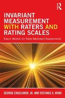 Invariant Measurement with Raters and Rating Scales Rasch Models for Rater-Mediated Assessments by George, Jr. (University of Georgia, USA) Engelhard, Stefanie (University of Alabama, USA) Wind