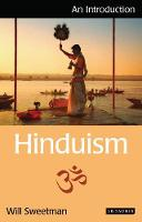 Hinduism An Introduction by Will Sweetman