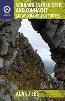 Scrambles in Ulster and Connacht Great Scrambling Routes by Alan Tees