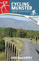Cycling Munster Great Road Routes by Dan MacCarthy