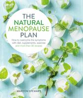 Natural Menopause Plan by Maryon Stewart