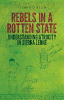 Rebels in a Rotten State by Kieran Mitton