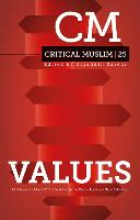 Critical Muslim 25: Values by Ziauddin Sardar