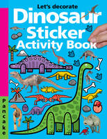 Dinosaur Sticker Activity by Roger Priddy