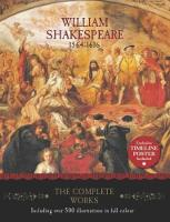 William Shakespeare - The Complete Works by Worth Press Limited