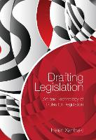 Drafting Legislation Art and Technology of Rules for Regulation by Helen Xanthaki