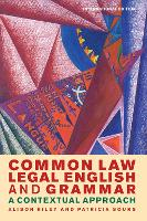 Common Law Legal English and Grammar A Contextual Approach by Alison Riley, Patricia Sours