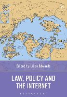 Law, Policy and the Internet by Lilian Edwards