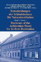 Decisions of the Arbitration Panel for In Rem Restitution, Volume 7 by Josef Aicher
