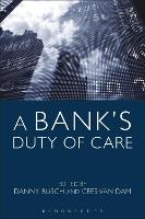 A Bank's Duty of Care by Danny Busch