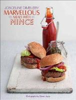 Marvellous Meals with Mince by Josceline Dimbleby