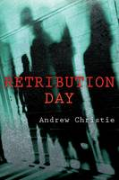 Retribution Day by Andrew Christie