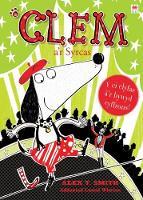 Cyfres Clem: 7. Clem a'r Syrcas by Alex T. Smith
