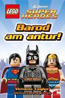 Cyfres Lego: 1. Barod am Antur! by Victoria Taylor