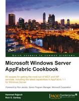Microsoft Windows Server AppFabric Cookbook by Hammad Rajjoub, Rick Garibay