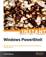 Instant Windows PowerShell by Vinith Menon