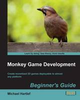Monkey Game Development: Beginner's Guide by Michael Hartlef