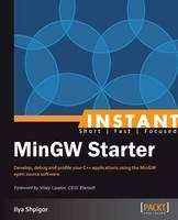 Instant MinGW Starter by Ilya Shpigor