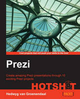 Prezi Hotshot by Hedwyg Van Groenendaal