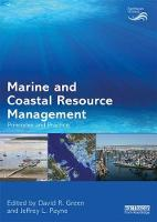 Marine and Coastal Resource Management Principles and Practice by David R. (University of Aberdeen, UK) Green