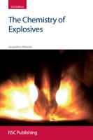 The Chemistry of Explosives by Jacqueline Akhavan