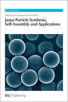 Janus Particle Synthesis, Self-Assembly and Applications by Shan (Massachusetts Institute of Technology, USA) Jiang