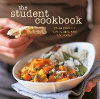 The Student Cookbook Great Grub for the Hungry and the Broke by Ryland Peters & Small