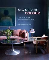 New Nordic Colour Decorating with a Vibrant Modern Palette by Antonia Af Petersens