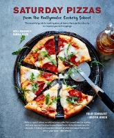 Saturday Pizzas from the Ballymaloe Cookery School The Essential Guide to Making Pizza at Home, from Perfect Classics to Inspired Gourmet Toppings by Philip Dennhardt, Kristin Jensen